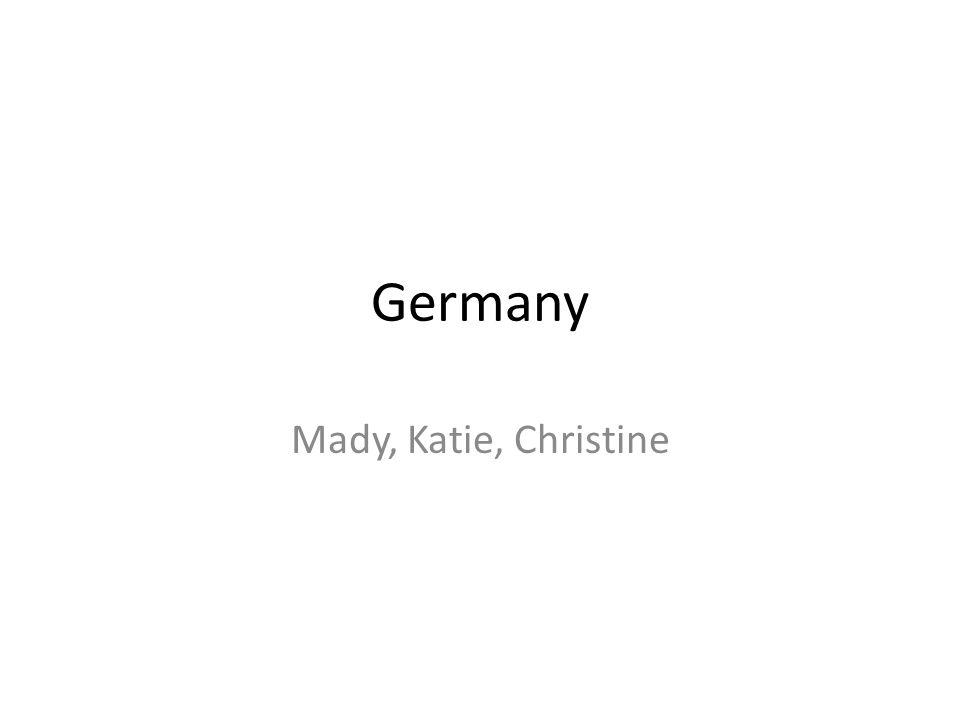 Germany Mady, Katie, Christine