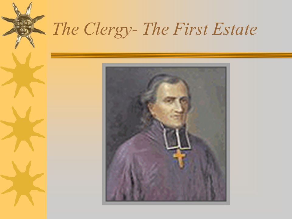 The Clergy- The First Estate