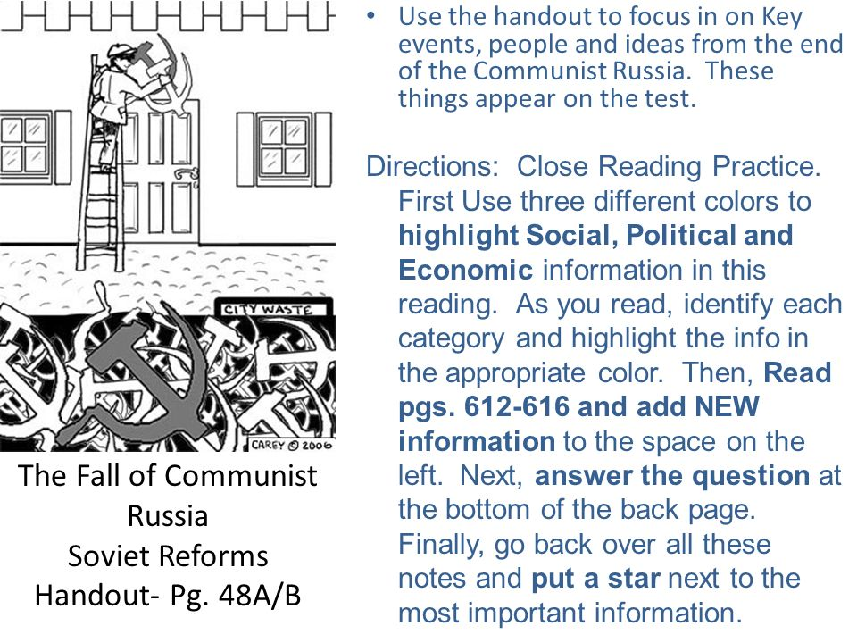 The Fall of Communist Russia Soviet Reforms Handout- Pg. 48A/B Use the handout to focus in on Key events, people and ideas from the end of the Communi