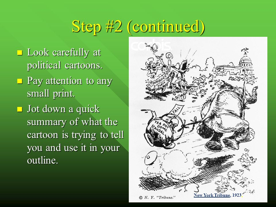 10 Step #2 (continued) Look carefully at political cartoons.
