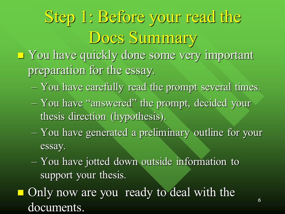 6 Step 1: Before your read the Docs Summary You have quickly done some very important preparation for the essay.