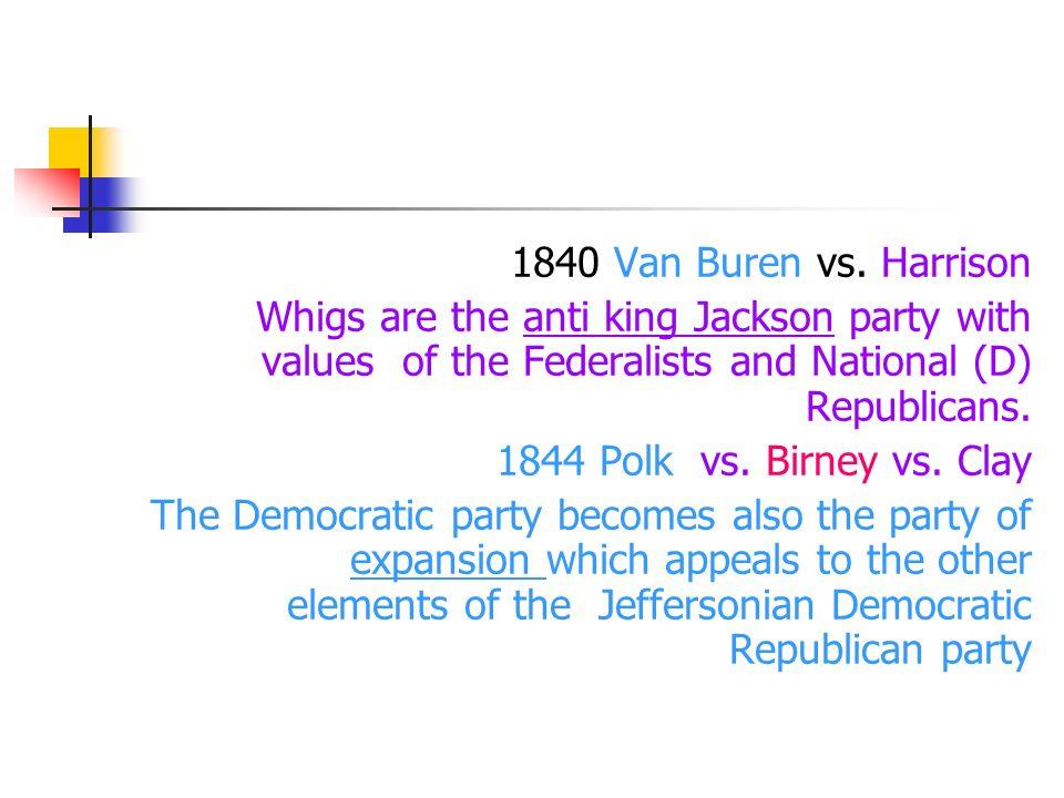 1840 Van Buren vs.