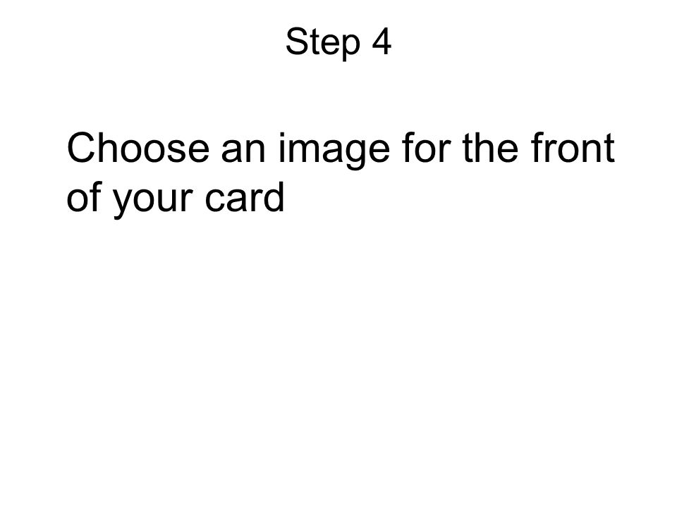 Step 4 Choose an image for the front of your card