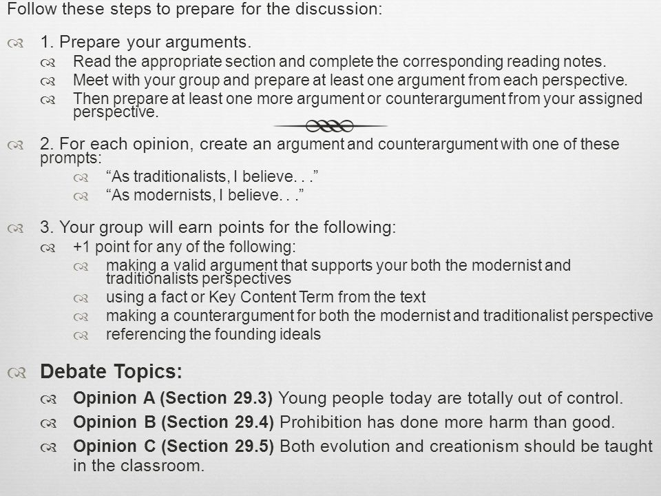 Follow these steps to prepare for the discussion: 1. Prepare your arguments. Read the appropriate section and complete the corresponding reading notes