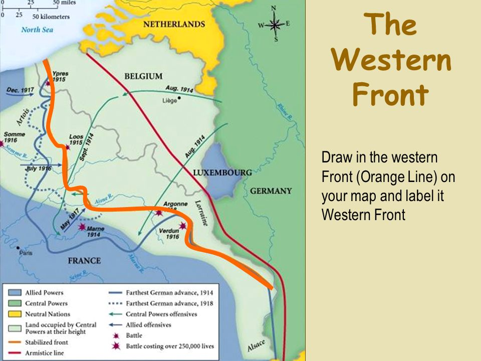The Western Front Draw in the western Front (Orange Line) on your map and label it Western Front