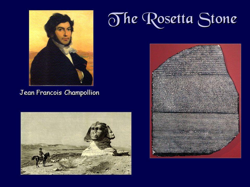 The Rosetta Stone Jean Francois Champollion