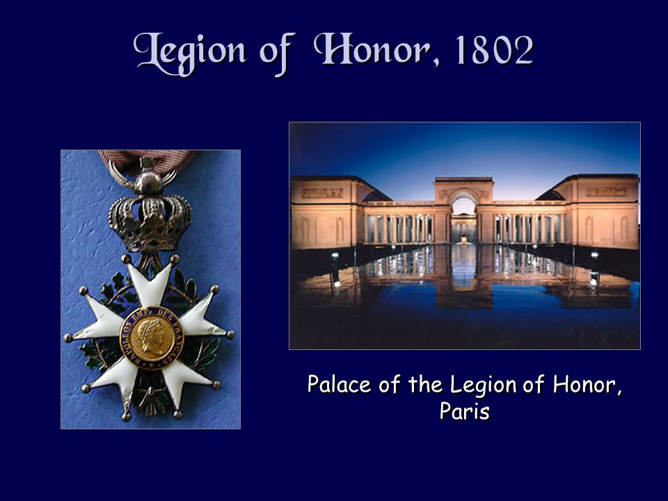 Legion of Honor, 1802 Palace of the Legion of Honor, Paris