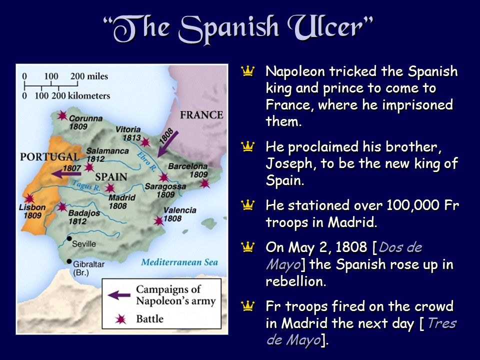 The Spanish Ulcer aNapoleon tricked the Spanish king and prince to come to France, where he imprisoned them.