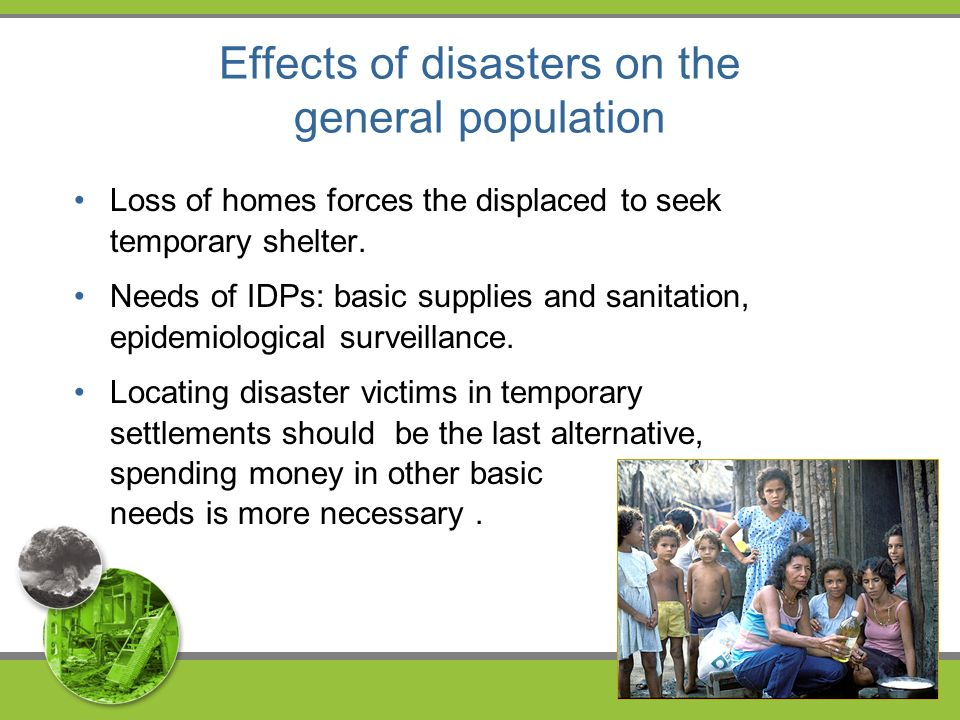 Effects of disasters on food and nutrition Food is usually locally available in sudden-impact natural disasters.