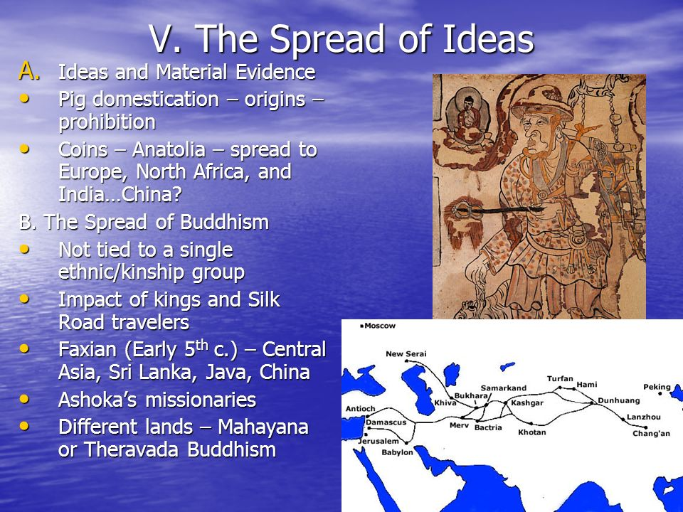 V. The Spread of Ideas A. Ideas and Material Evidence Pig domestication – origins – prohibition Pig domestication – origins – prohibition Coins – Anat