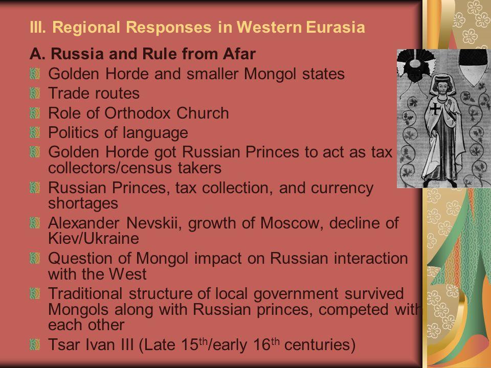 III.Regional Responses in Western Eurasia A.