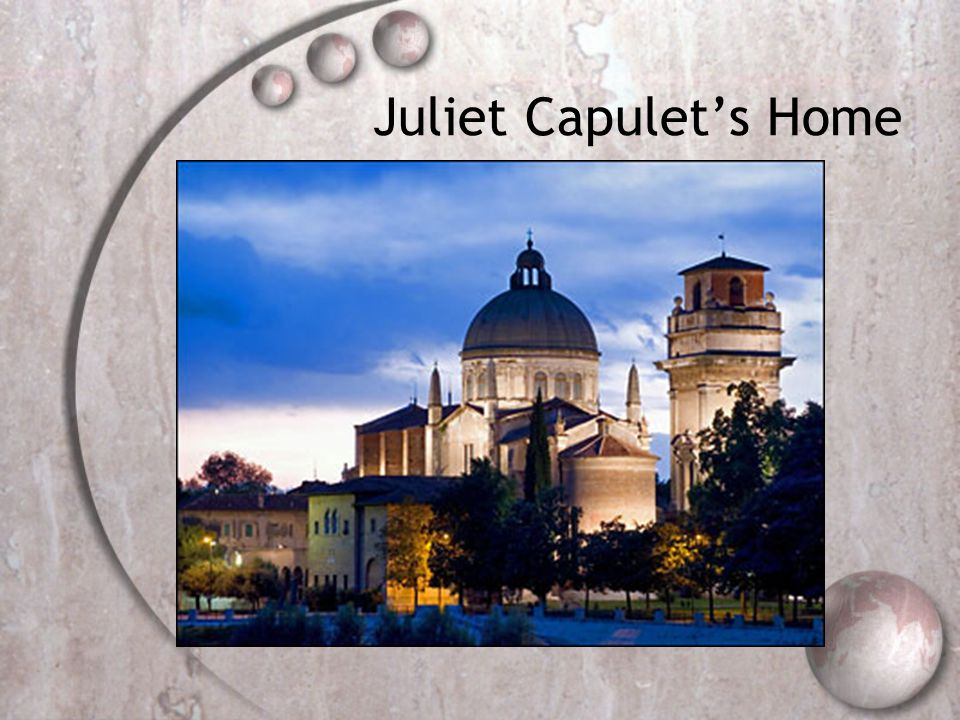 Juliet Capulets Home
