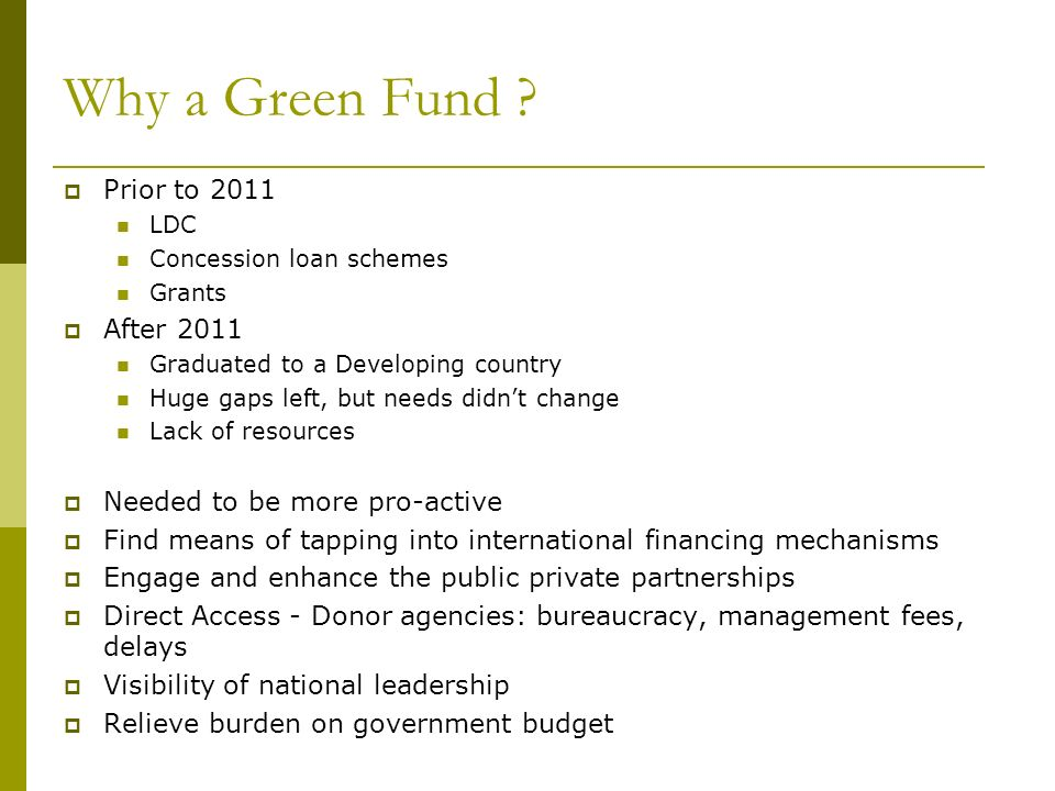 Why a Green Fund .