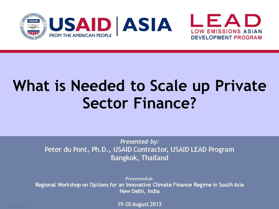 What is Needed to Scale up Private Sector Finance.