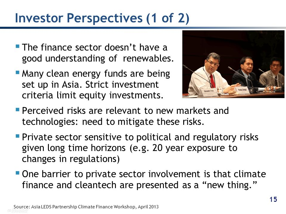 The finance sector doesnt have a good understanding of renewables.