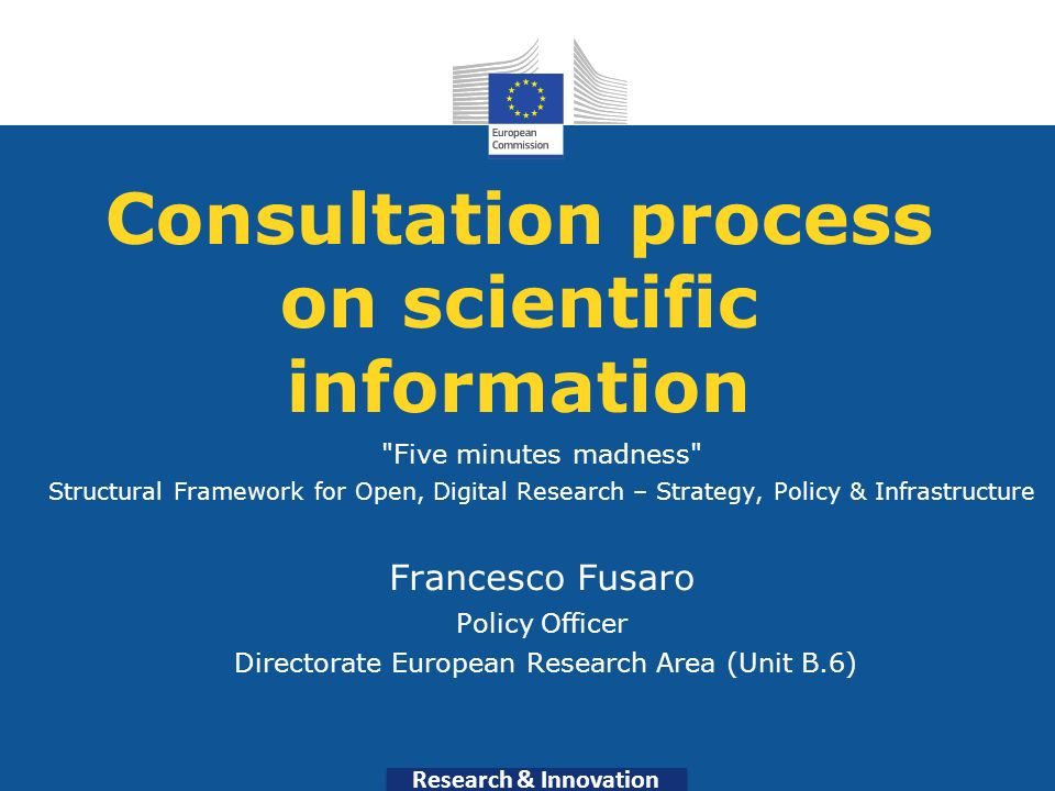 Research & Innovation Consultation process on scientific information
