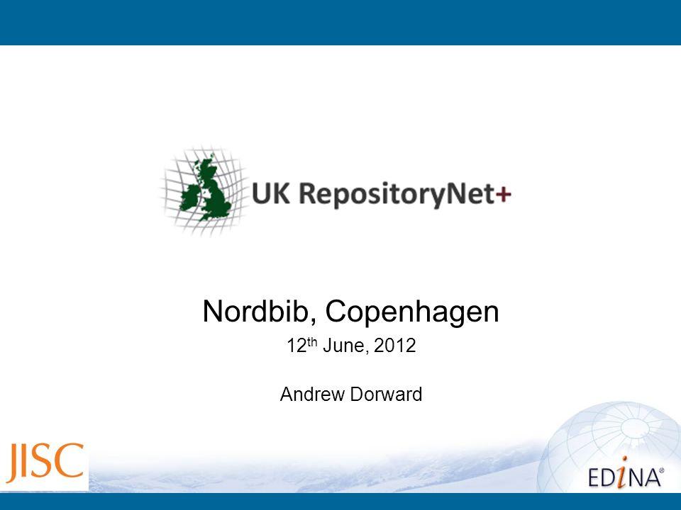 Nordbib, Copenhagen 12 th June, 2012 Andrew Dorward