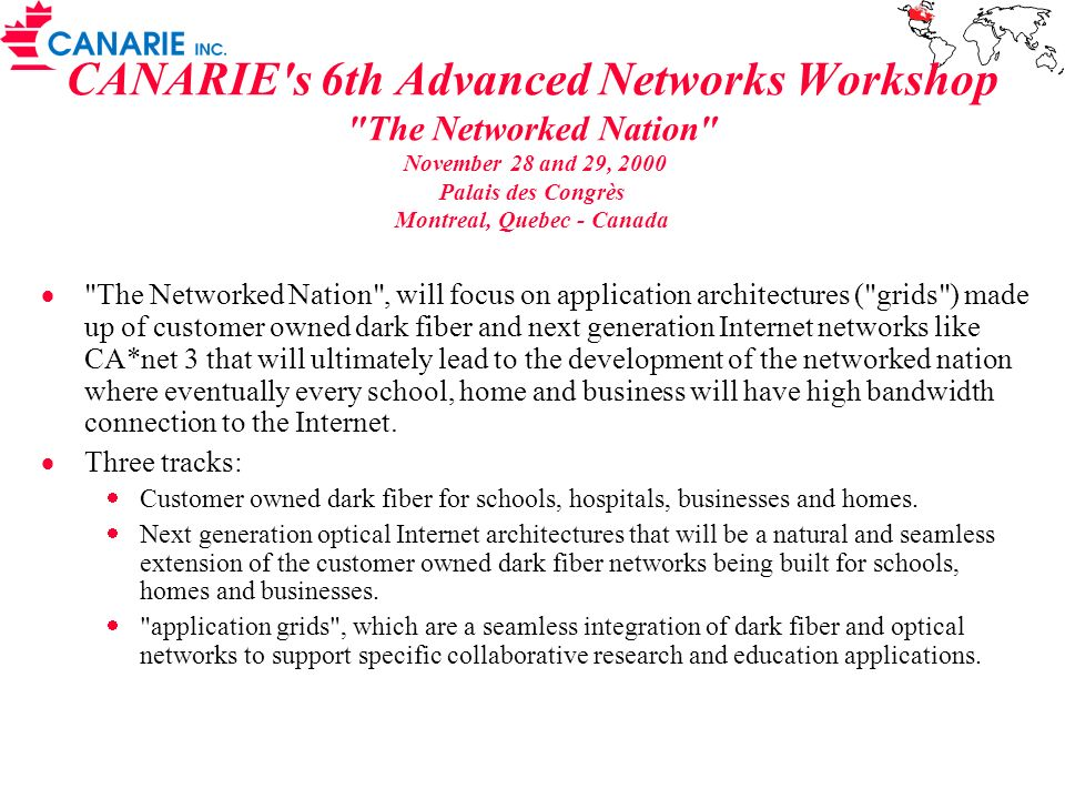CANARIE's 6th Advanced Networks Workshop