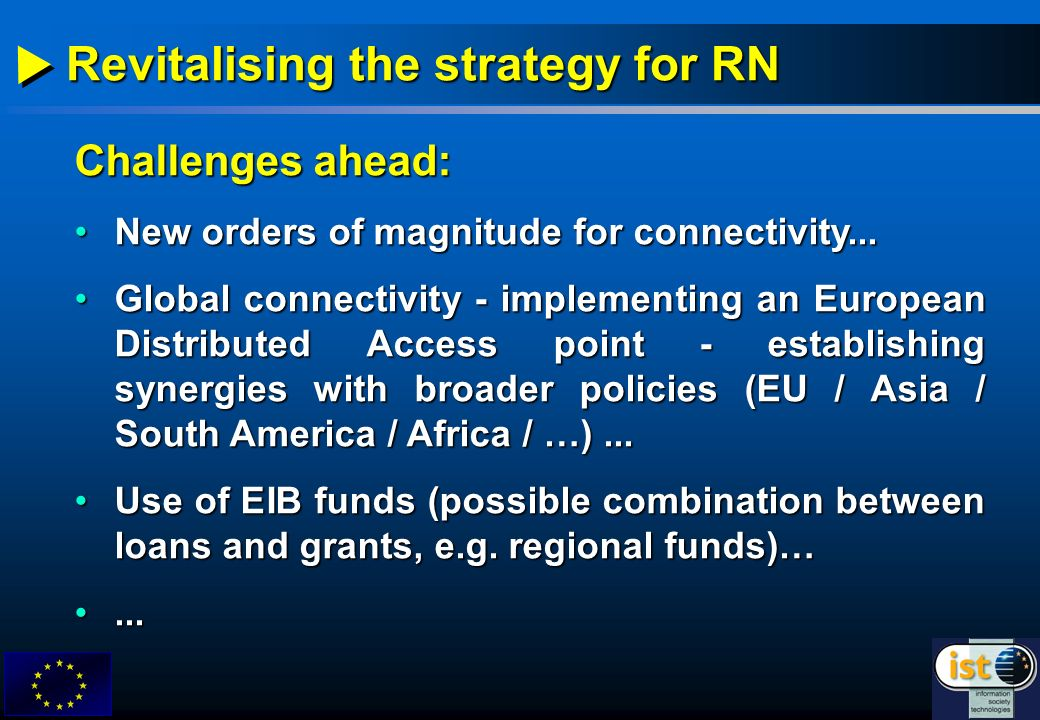 Revitalising the strategy for RN Challenges ahead: New orders of magnitude for connectivity...New orders of magnitude for connectivity...