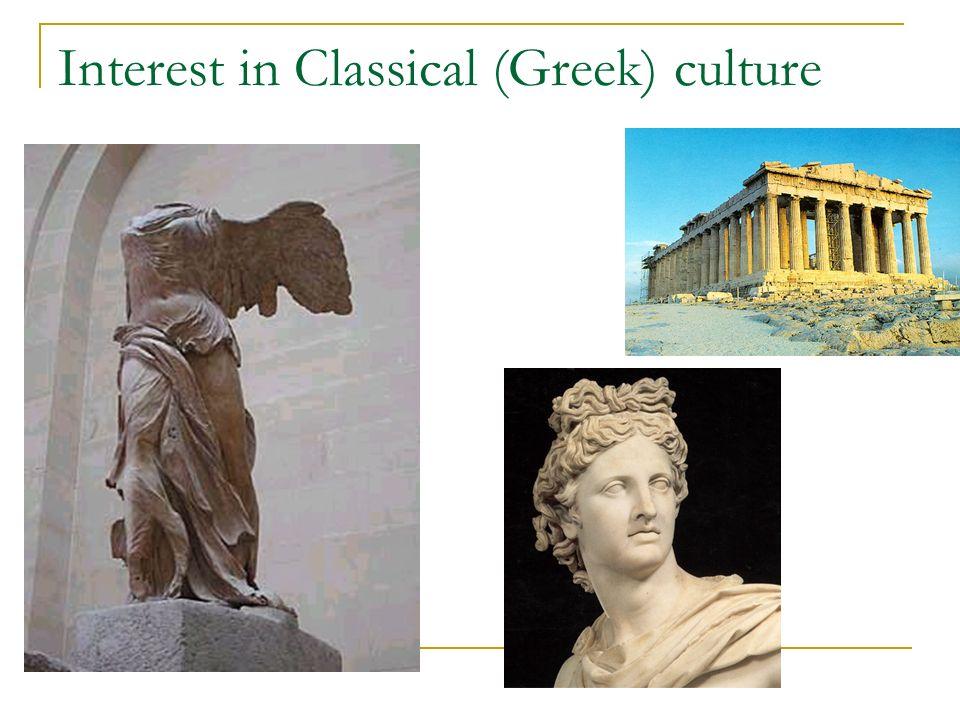 Interest in Classical (Greek) culture
