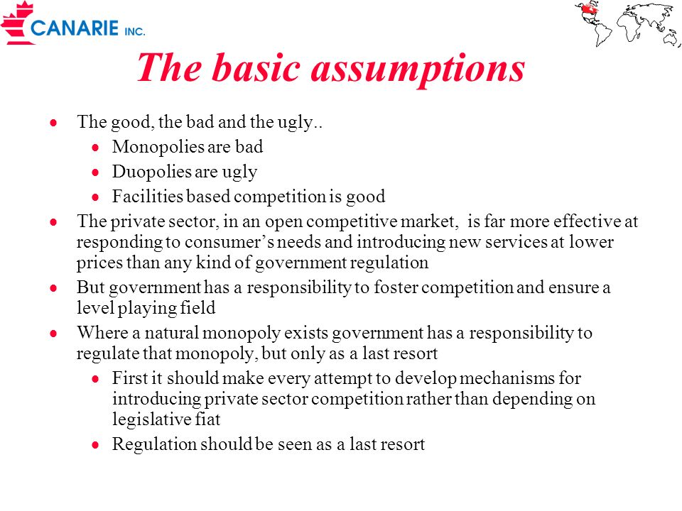 The basic assumptions The good, the bad and the ugly..