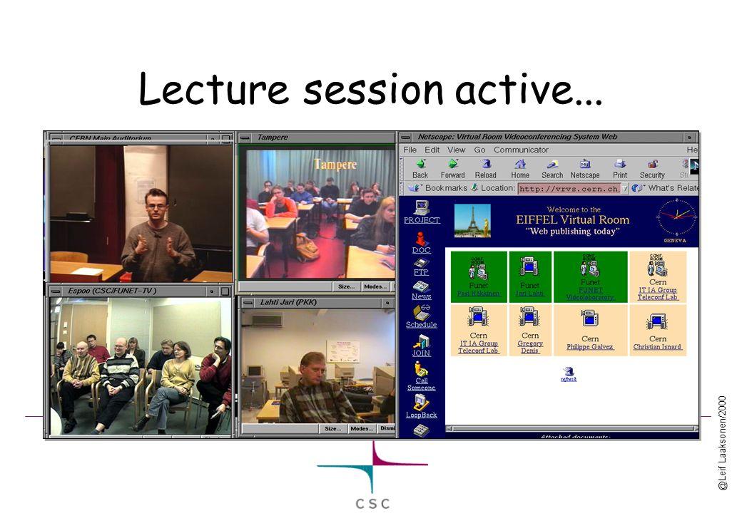 @Leif Laaksonen/2000 Lecture session active...