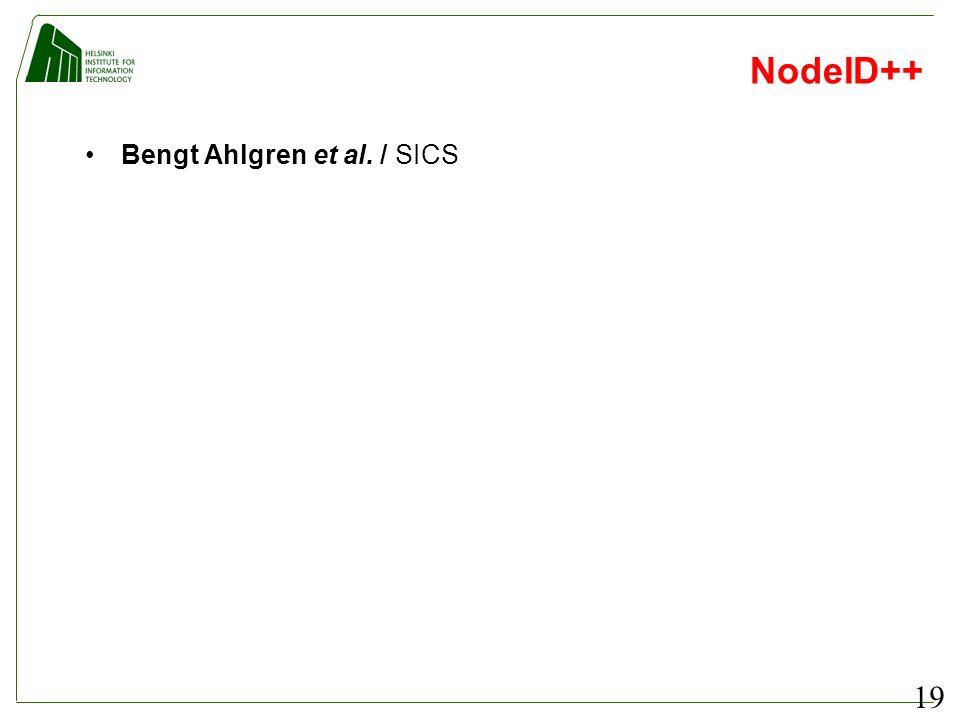 19 NodeID++ Bengt Ahlgren et al. / SICS