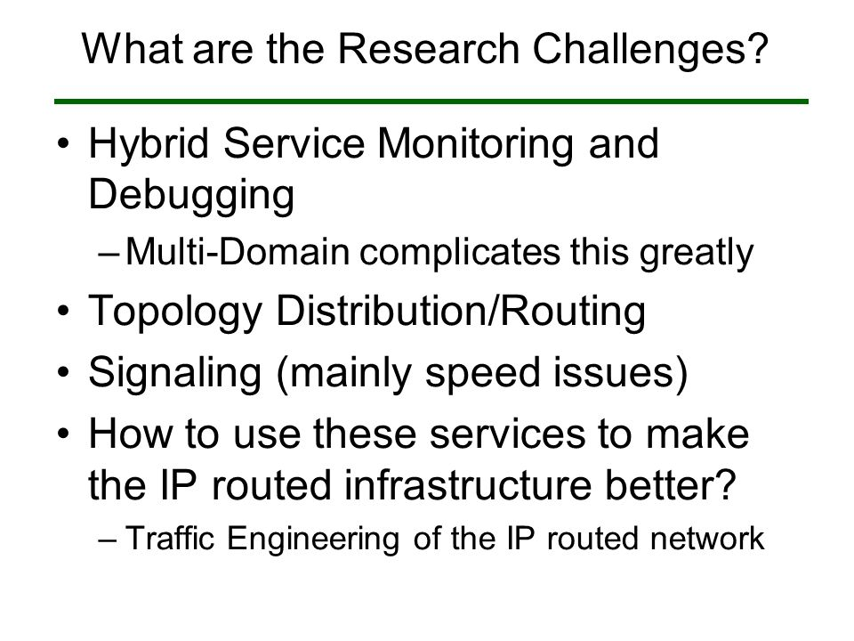 What are the Research Challenges.