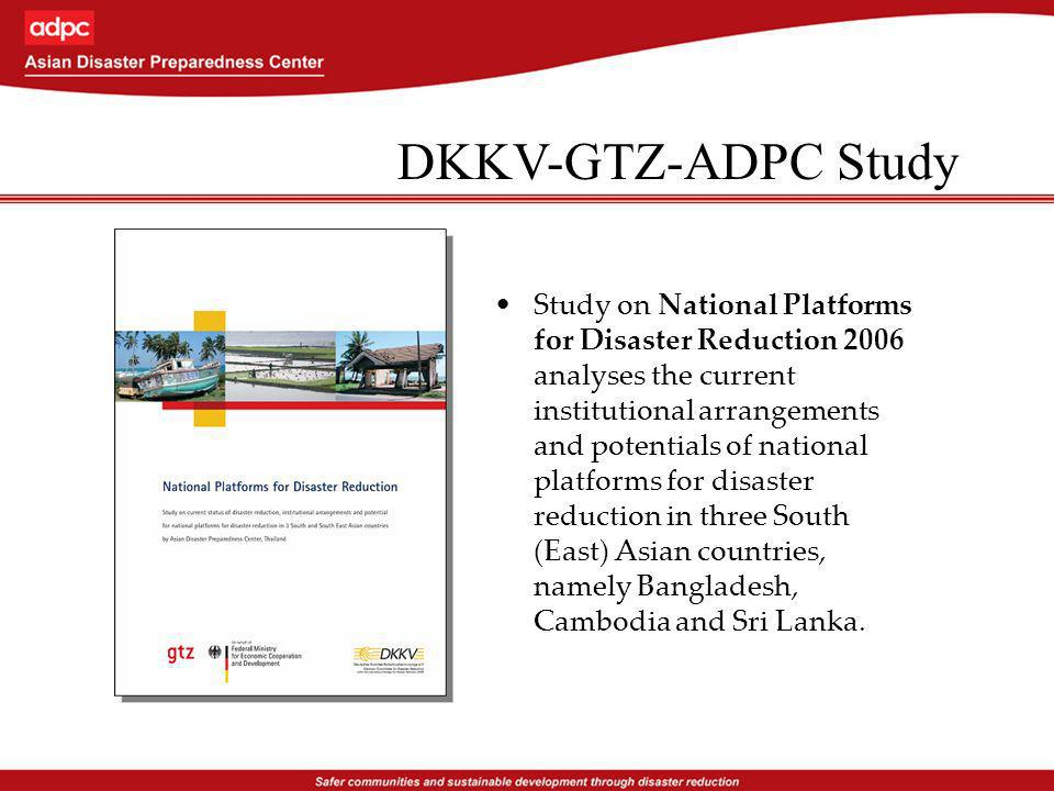 Study on National Platforms for Disaster Reduction 2006 analyses the current institutional arrangements and potentials of national platforms for disaster reduction in three South (East) Asian countries, namely Bangladesh, Cambodia and Sri Lanka.
