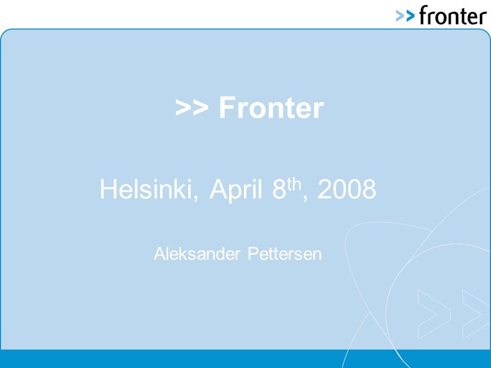>> Fronter Helsinki, April 8 th, 2008 Aleksander Pettersen