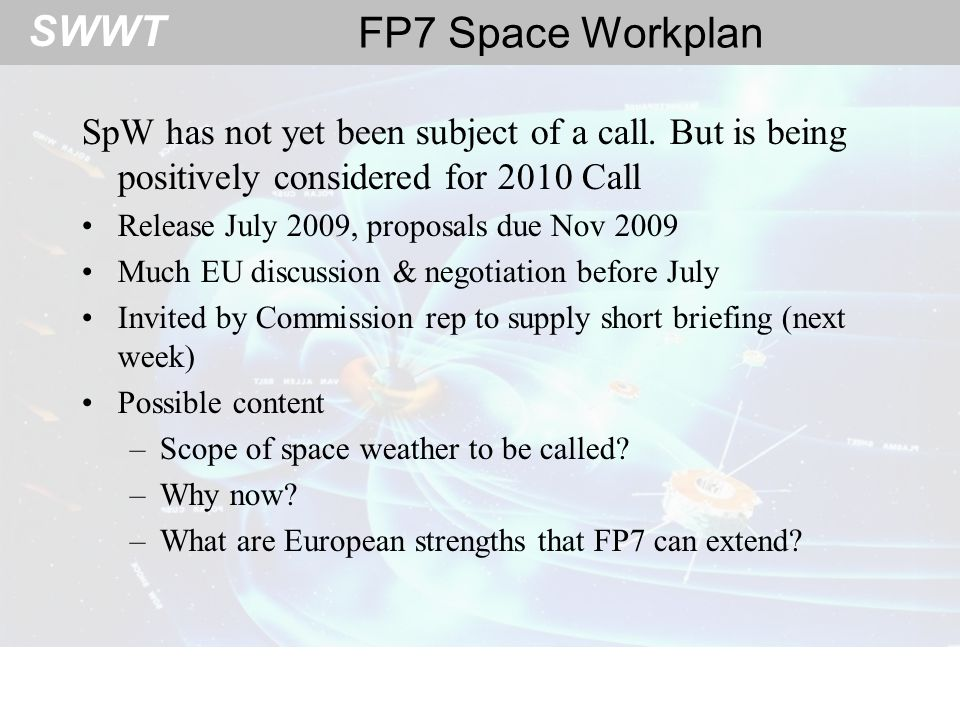 SWWT Scope of space weather to be called.