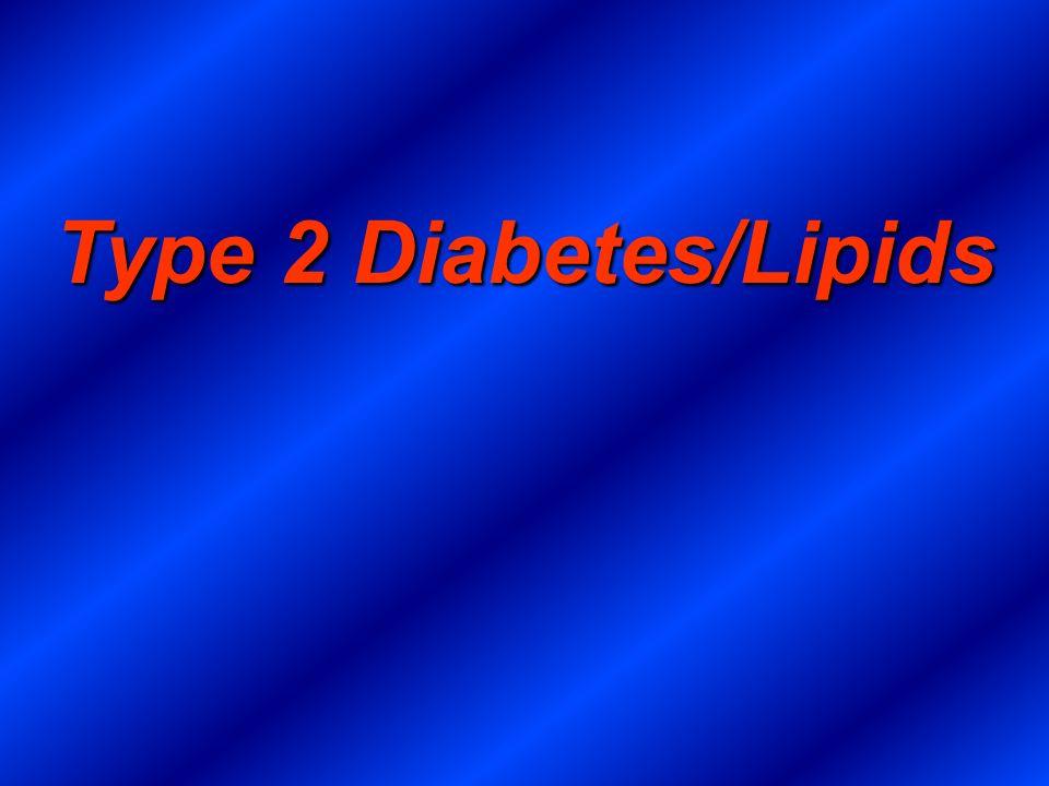 Type 2 Diabetes/Lipids