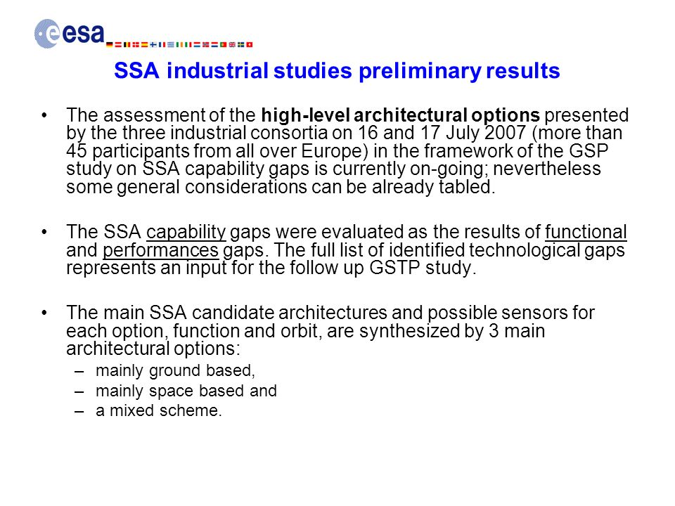 SSA industrial studies preliminary results The assessment of the high-level architectural options presented by the three industrial consortia on 16 an