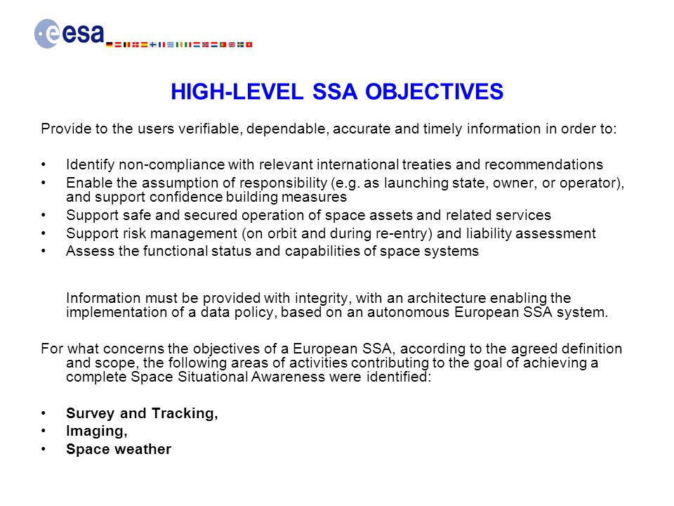 HIGH-LEVEL SSA OBJECTIVES Provide to the users verifiable, dependable, accurate and timely information in order to: Identify non-compliance with relev