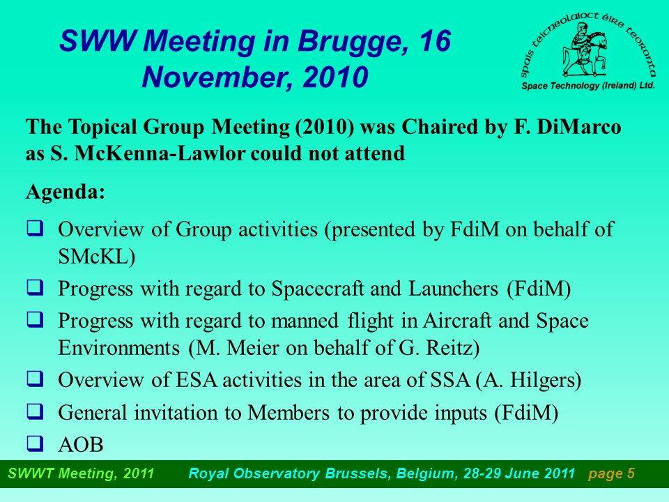 SWW Meeting in Brugge, 16 November, 2010 The Topical Group Meeting (2010) was Chaired by F.