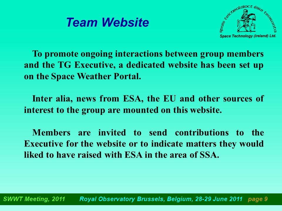 Team Website To promote ongoing interactions between group members and the TG Executive, a dedicated website has been set up on the Space Weather Portal.