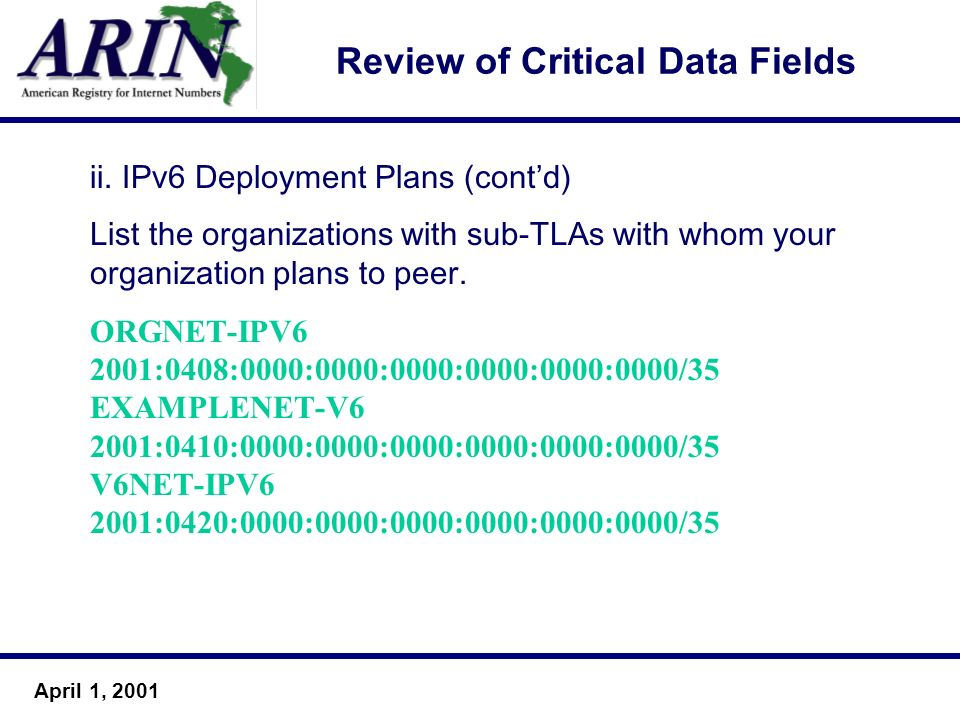 April 1, 2001 Review of Critical Data Fields ii.