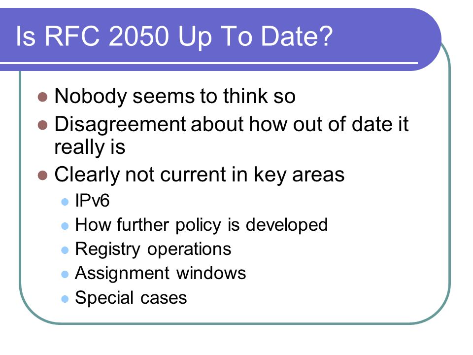 Is RFC 2050 Up To Date.