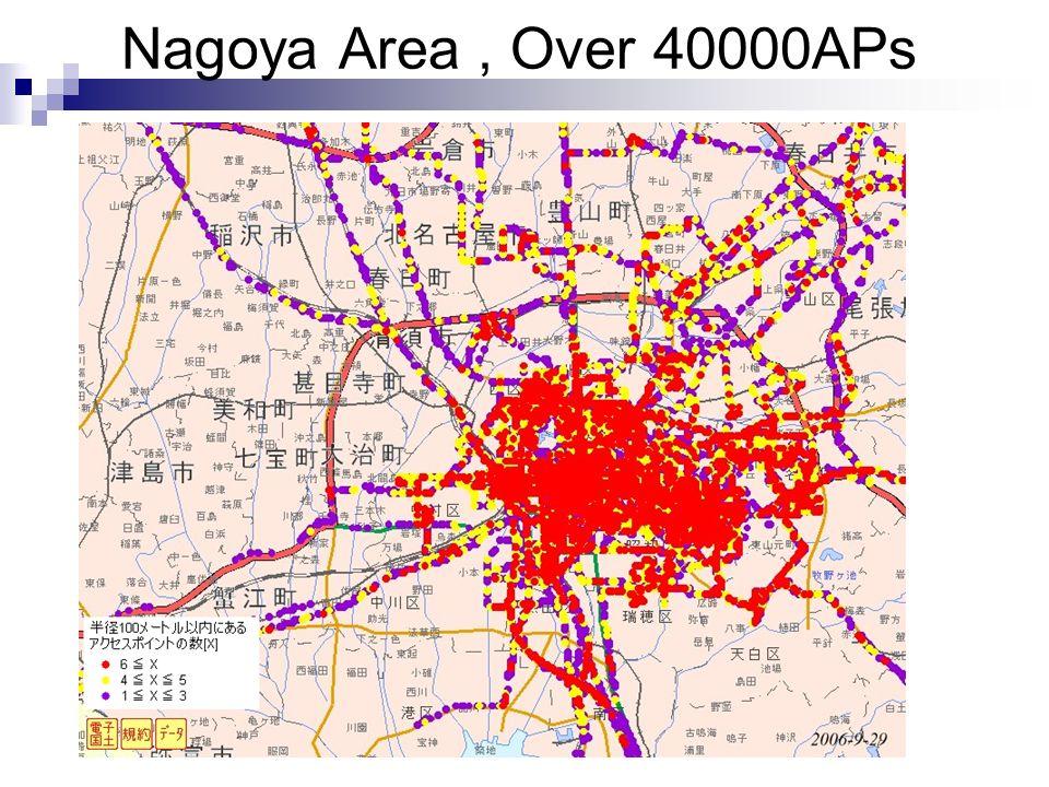 Nagoya Area, Over 40000APs
