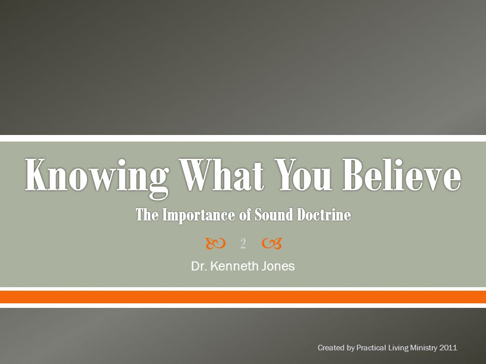 Dr. Kenneth Jones Created by Practical Living Ministry