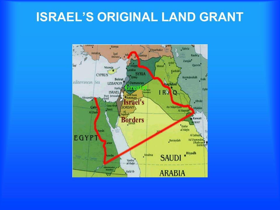 ISRAELS ORIGINAL LAND GRANT
