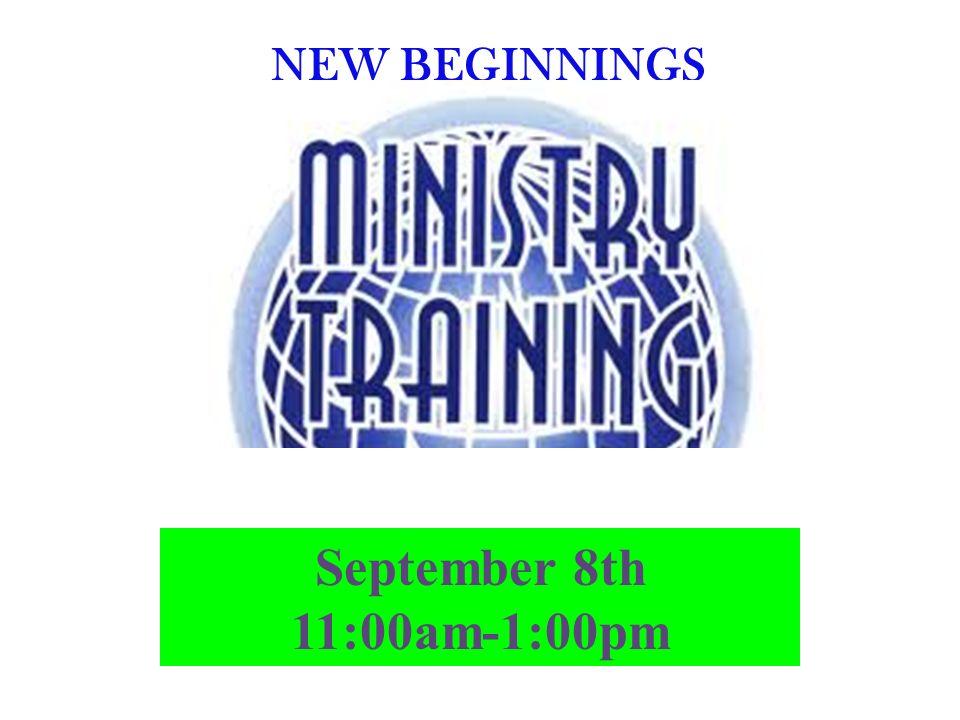 NEW BEGINNINGS September 8th 11:00am-1:00pm