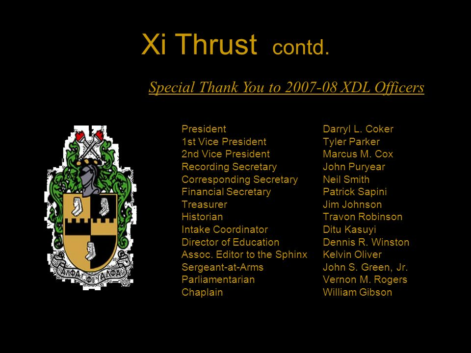 Summary of Xi Thrust.Rededicate over 45 Brothers to the Fraternity with a rededication ceremony.