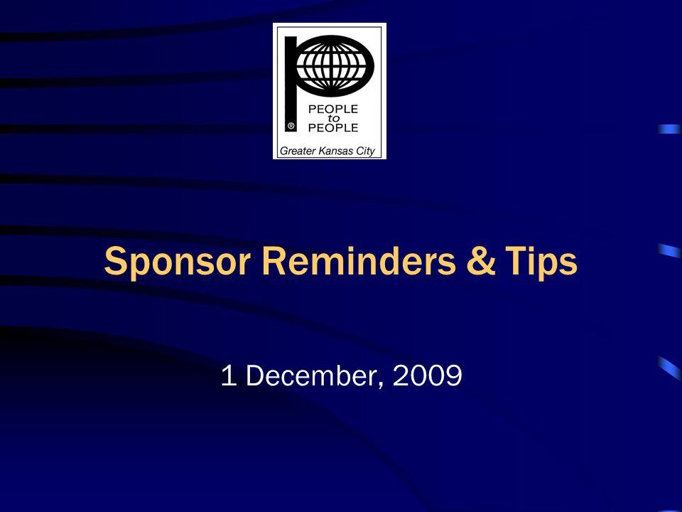 Sponsor Reminders & Tips 1 December, 2009