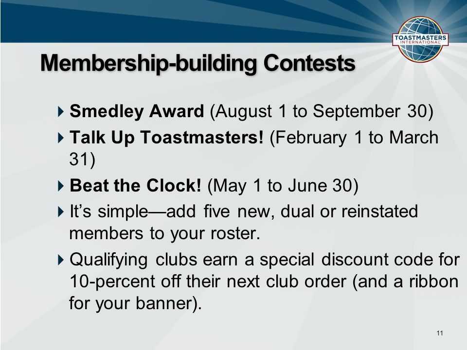 Smedley Award (August 1 to September 30) Talk Up Toastmasters.