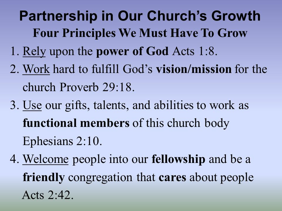 Partnership in Our Churchs Growth Four Principles We Must Have To Grow 1.
