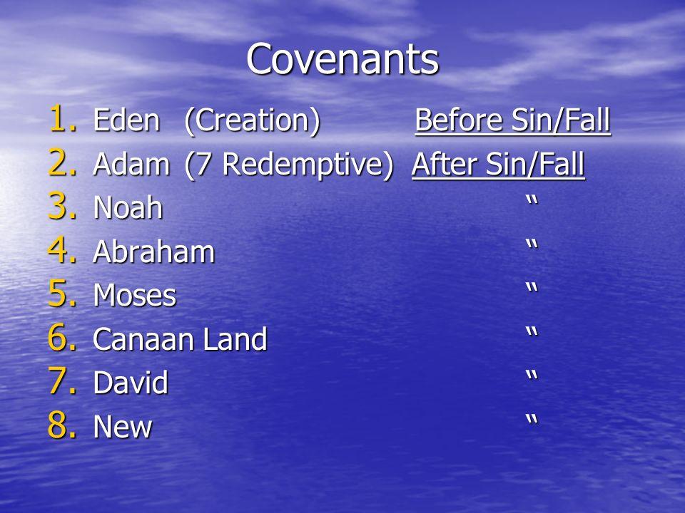 Eternal Covenant Eternal Covenant Hebrews 13:20 Before the Foundation/Creation of the World 1 Corinthians 2:6-10 Ephesians 1:4, 9-11 Ephesians 3:9-11 2 Timothy 1:9 Titus 1:2 1 Peter 1:18, 20 Revelations 13:8
