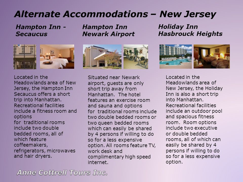 Alternate Accommodations – New Jersey Hampton Inn Newark Airport Situated near Newark airport, guests are only short trip away from Manhattan.