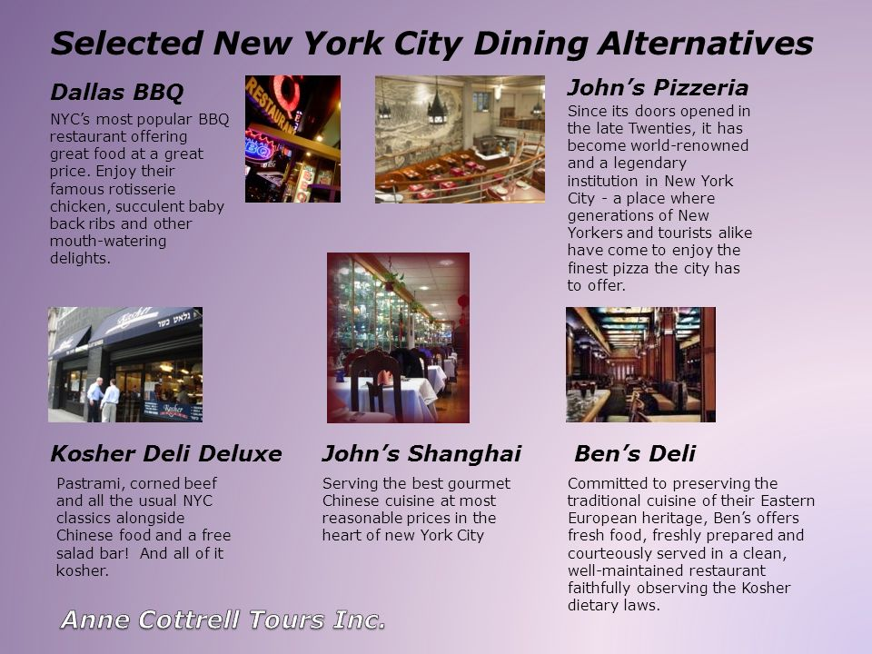 Selected New York City Dining Alternatives Johns Pizzeria Dallas BBQ NYCs most popular BBQ restaurant offering great food at a great price. Enjoy thei