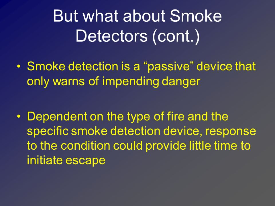 How well does smoke detectors work.